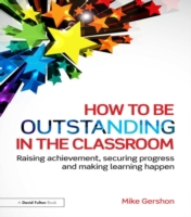 How to be Outstanding in the Classroom