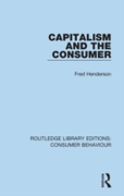 Capitalism and the Consumer (RLE Consume