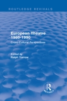 European Theatre 1960-1990 (Routledge Re