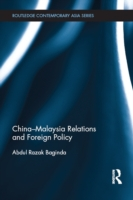 China-Malaysia Relations and Foreign Pol