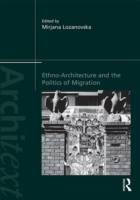 Ethno-Architecture and the Politics of M