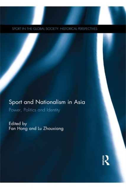 Sport and Nationalism in Asia