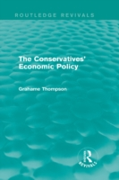 Conservatives' Economic Policy (Routledg