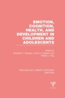 Emotion, Cognition, Health, and Developm