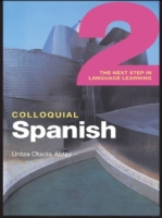 Colloquial Spanish 2 (eBook And MP3 Pack
