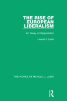 Rise of European Liberalism (Works of Ha