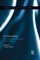 On Not Looking
