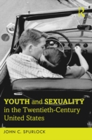 Youth and Sexuality in the Twentieth-Cen