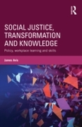 Social Justice, Transformation and Knowl