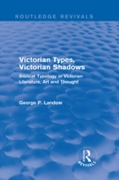 Victorian Types, Victorian Shadows (Rout