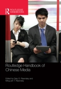 Routledge Handbook of Chinese Media