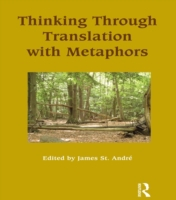 Thinking Through Translation with Metaph