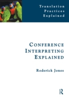 Conference Interpreting Explained