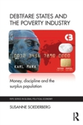 Debtfare States and the Poverty Industry