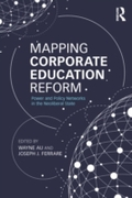 Mapping Corporate Education Reform