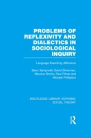 Problems of Reflexivity and Dialectics i