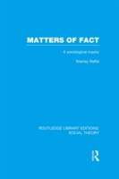 Matters of Fact (RLE Social Theory)