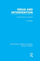 Ideas and Intervention (RLE Social Theor