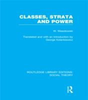 Classes, Strata and Power (RLE Social Th