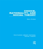 Choice, Rationality and Social Theory (R