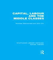 Capital, Labour and the Middle Classes (