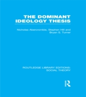 Dominant Ideology Thesis (RLE Social The