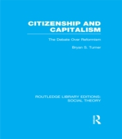 Citizenship and Capitalism (RLE Social T