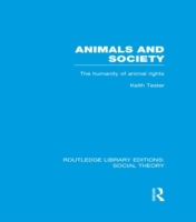 Animals and Society (RLE Social Theory)