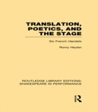 Translation, Poetics, and the Stage