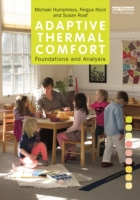 Adaptive Thermal Comfort: Foundations an
