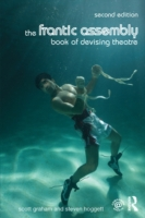 Frantic Assembly Book of Devising Theatr