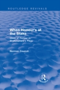 When Honour's at the Stake (Routledge Re