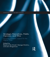Strategic Narratives, Public Opinion and