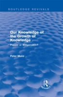 Our Knowledge of the Growth of Knowledge