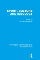 Sport, Culture and Ideology (RLE Sports