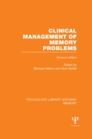 Clinical Management of Memory Problems (
