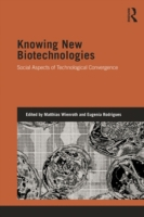 Knowing New Biotechnologies