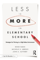 Less Is More in Elementary School