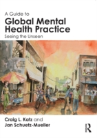 Guide to Global Mental Health Practice