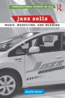 Jazz Sells: Music, Marketing, and Meanin