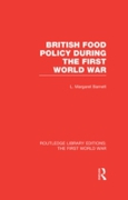 British Food Policy During the First Wor