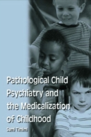 Pathological Child Psychiatry and the Me
