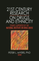 21st Century Research on Drugs and Ethni