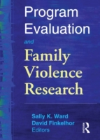 Program Evaluation and Family Violence R