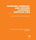 Working Memory and Severe Learning Diffi