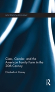 Class, Gender, and the American Family F