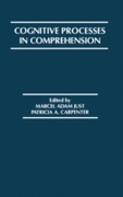 Cognitive Processes in Comprehension