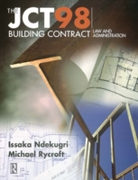 JCT98 Building Contract: Law and Adminis