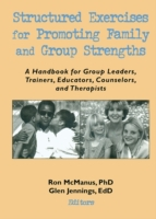 Structured Exercises for Promoting Famil