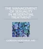 Management of Sexuality in Residential T